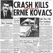Car Crash Kills Ernie Kovacs