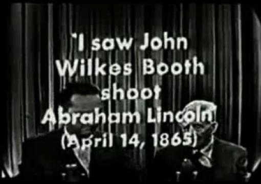 Lincoln Assassination Witness on Ive Got a Secret